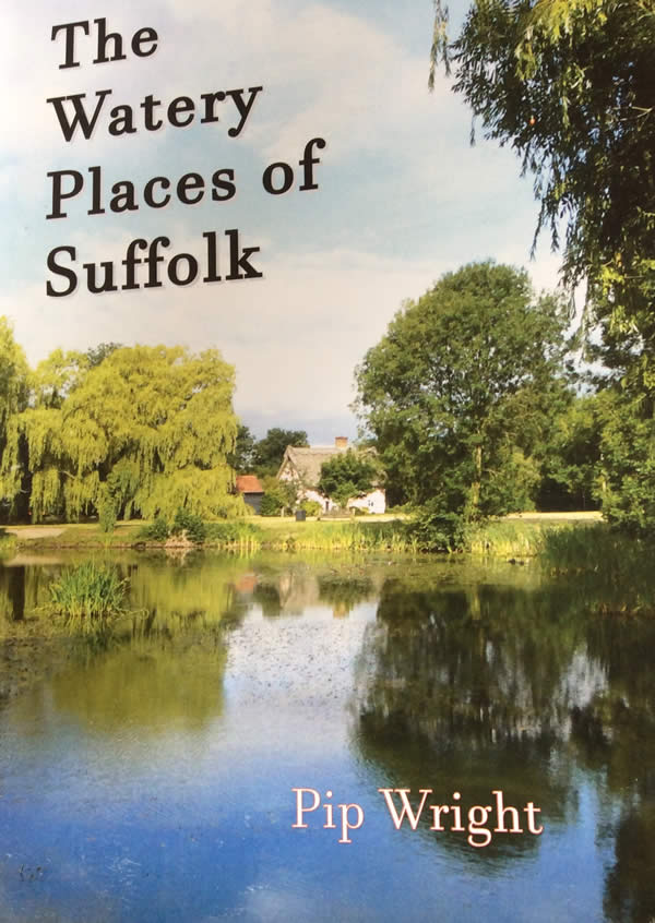 The Watery Places of Suffolk by Pip Wright